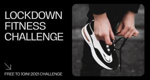 LOCKDOWN 2021 CHALLENGE